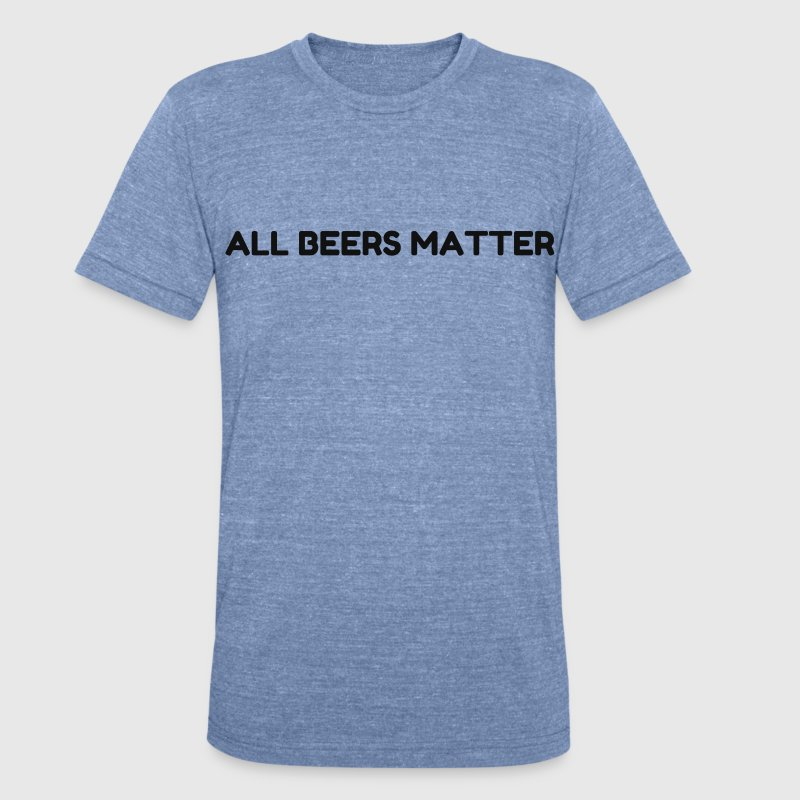 BEER MATTERS T-Shirts - Unisex Tri-Blend T-Shirt by American Apparel