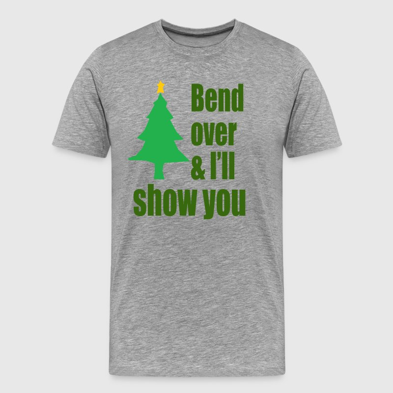 Bend Over And I'll Show You - Christmas Vacation T-Shirts - Men's Premium T-Shirt