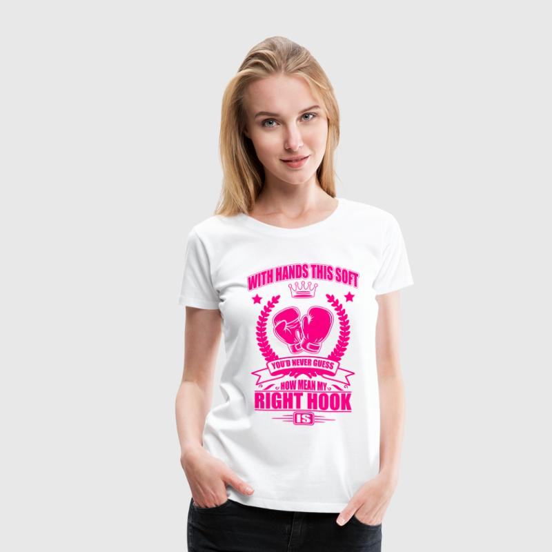 Boxing: soft hands - mean right hook T-Shirts - Women's Premium T-Shirt