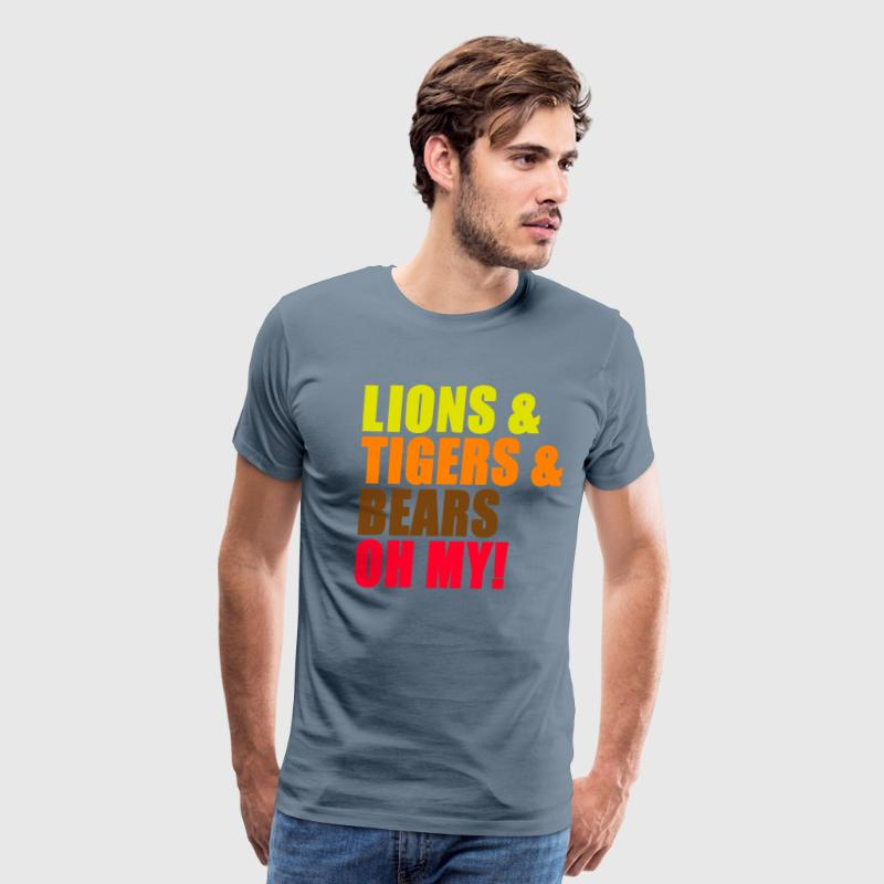 Lions And Tigers And Bears Oh My! T-Shirts - Men's Premium T-Shirt