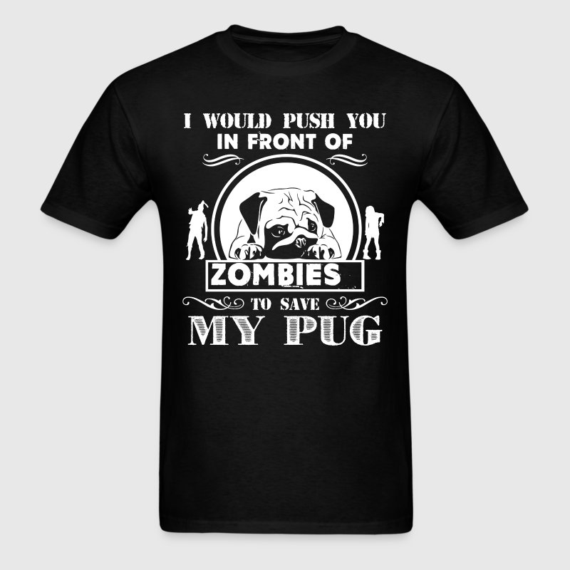 Save My Pug Shirts - Men's T-Shirt
