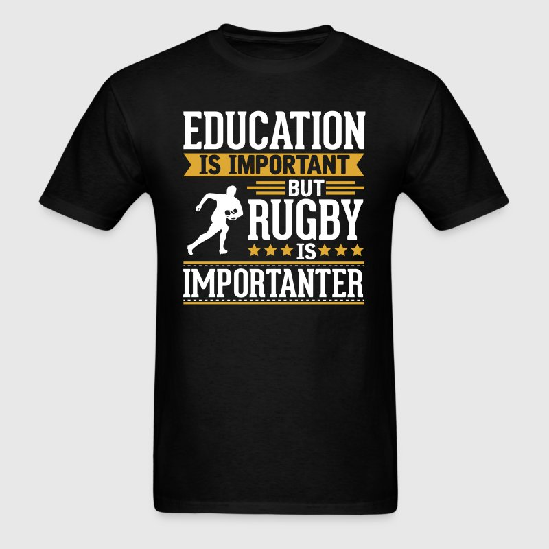 Rugby Is Importanter Funny T-Shirt T-Shirts - Men's T-Shirt