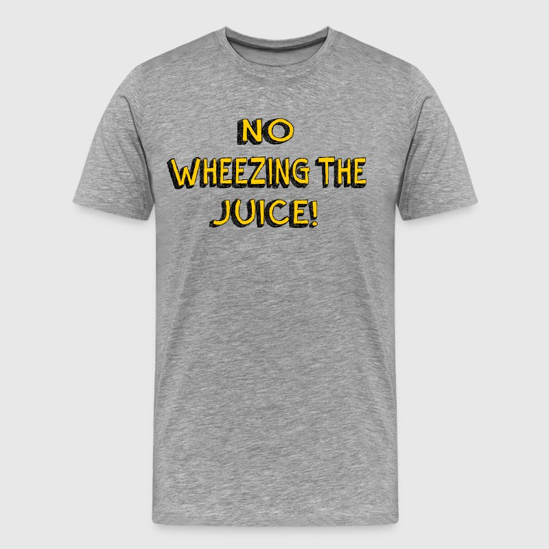 No Wheezing The Juice - Encino Man T-Shirts - Men's Premium T-Shirt