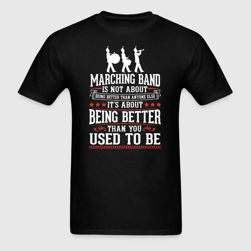 Marching Band The Best of You T-Shirt T-Shirts - Men's T-Shirt