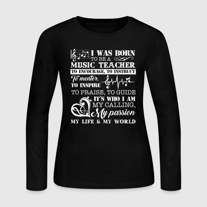 I Was Born To Be A Music Teacher - Women's Long Sleeve Jersey T-Shirt