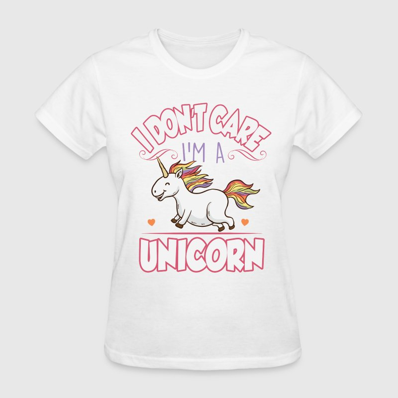 I don't care I'm a unicorn T-Shirts - Women's T-Shirt