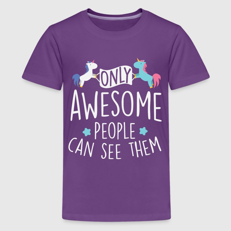 Unicorns: only awesome people can see them Kids' Shirts - Kids' Premium T-Shirt