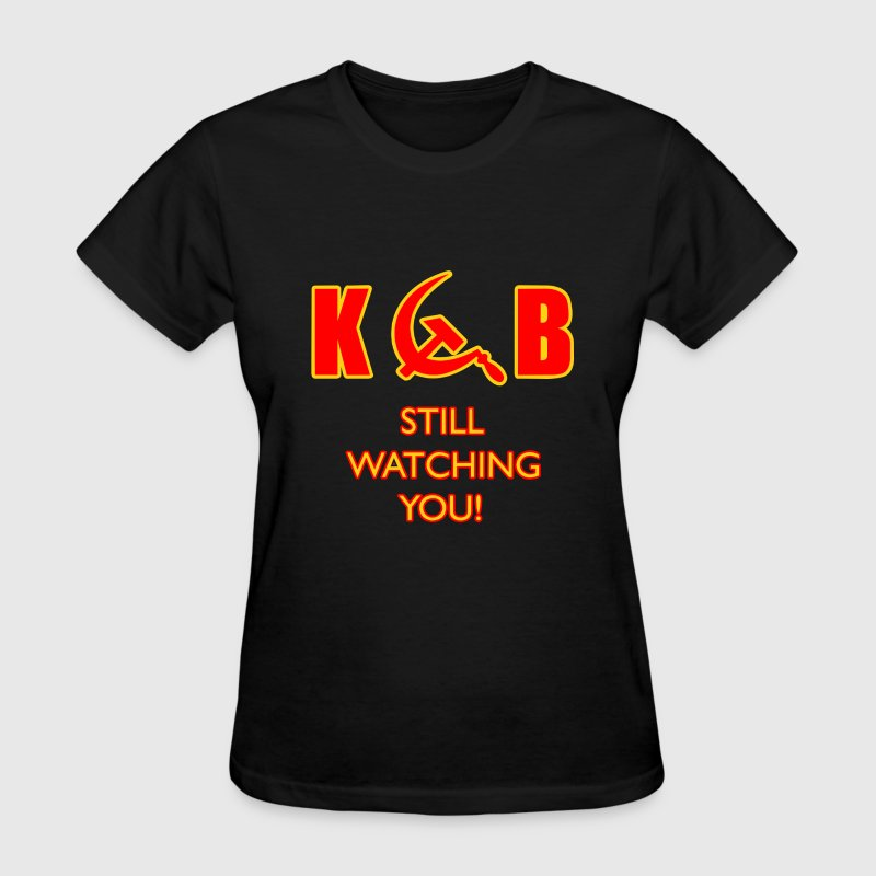 KGB Still Watching You - Women's T-Shirt