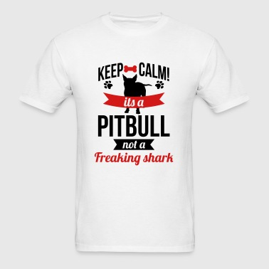 Keep calm a pitbull is not a shark Sportswear - Men's T-Shirt