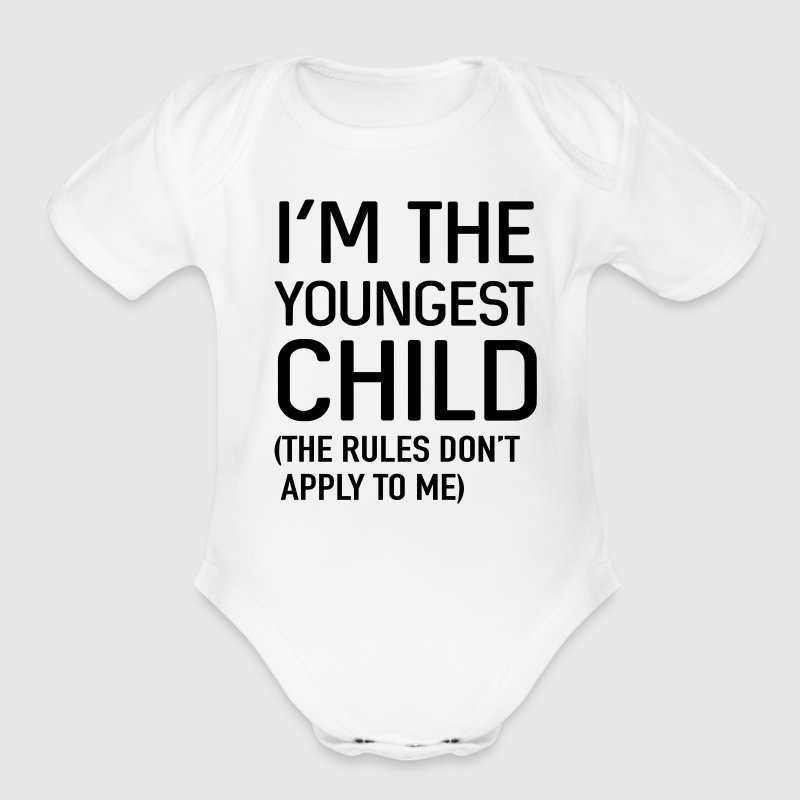 I'm the youngest child. No rules Baby Bodysuits - Short Sleeve Baby Bodysuit
