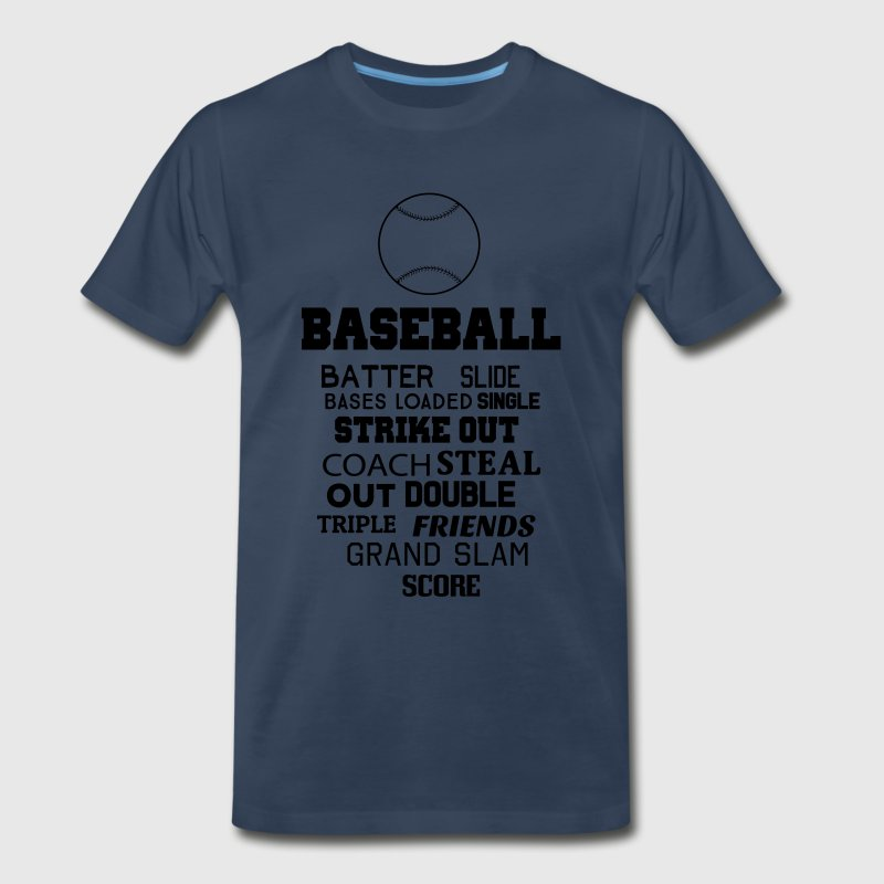 Baseball Sayings T-Shirts - Men's Premium T-Shirt