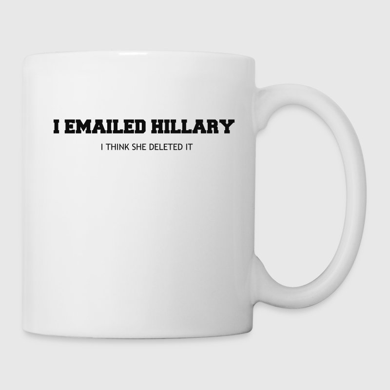 EMAILED HILLARY Mugs & Drinkware - Coffee/Tea Mug