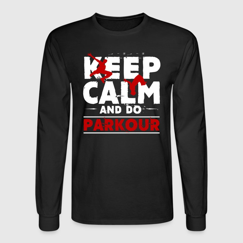 Keep Calm And Do Parkour - Men's Long Sleeve T-Shirt