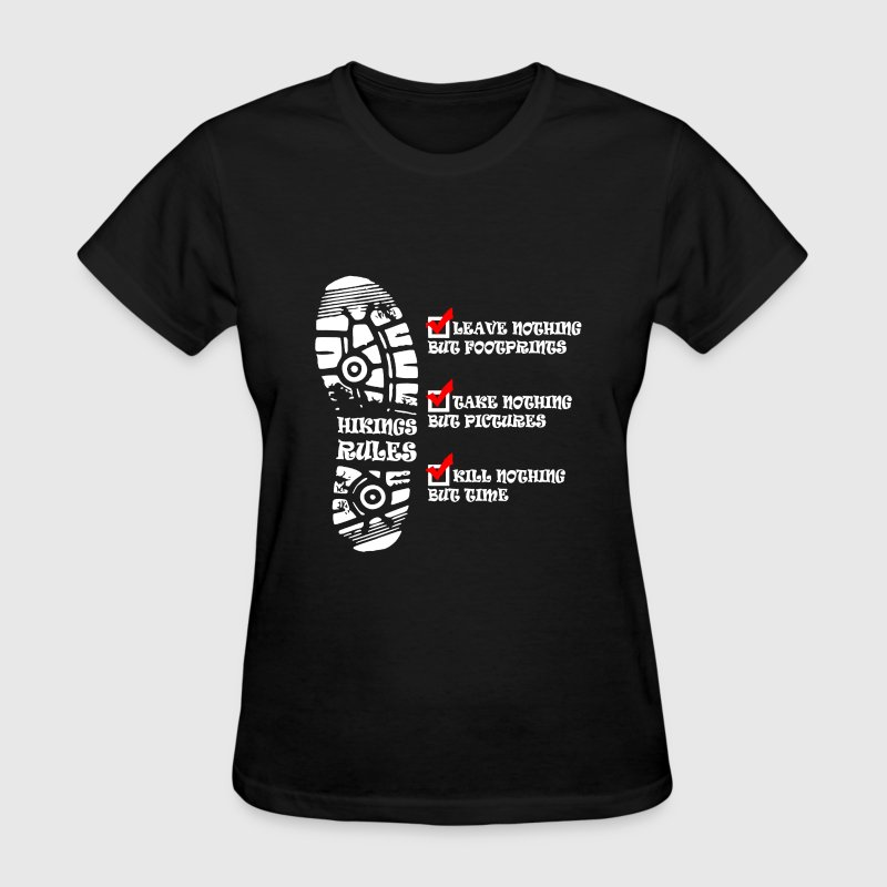 Hiking Rules Kill Nothing But time - Women's T-Shirt