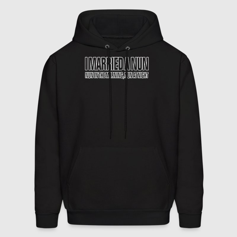 I MARRIED A NUN - Men's Hoodie