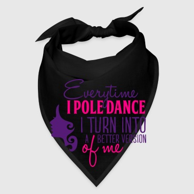 better version of me with pole dance Bags & backpacks - Bandana