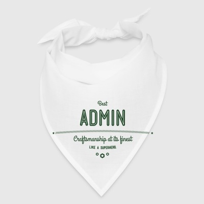 Best Admin - craftsmanship at its finest, like a super hero Phone & Tablet Cases - Bandana