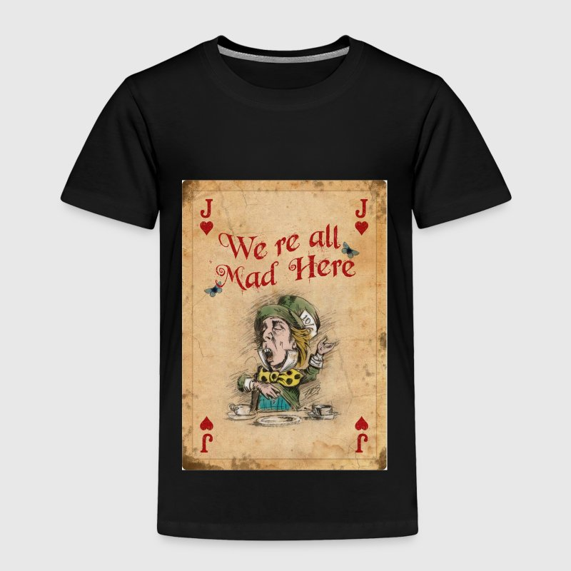 The Mad Hatter, Alice in Wonderland, Jack of Heart - Toddler Premium T-Shirt