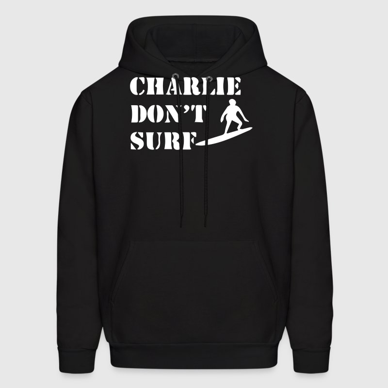 Apocalypse Now Charlie Don't Surf - Men's Hoodie