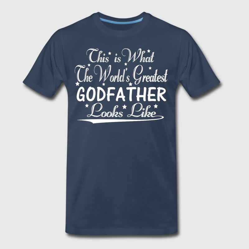 World's Greatest Godfather... T-Shirts - Men's Premium T-Shirt