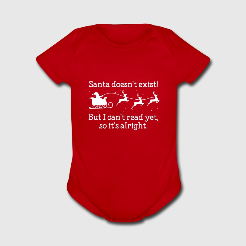 Santa Doesn't Exist! - Short Sleeve Baby Bodysuit
