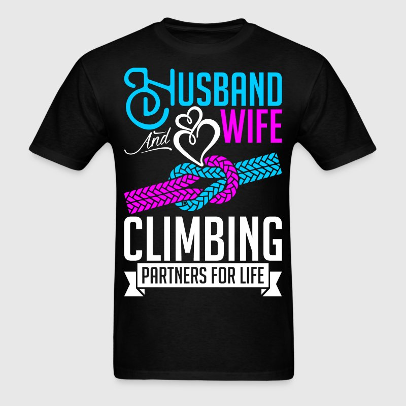 Husband And Wife Climbing Partners For Life T-Shirts - Men's T-Shirt