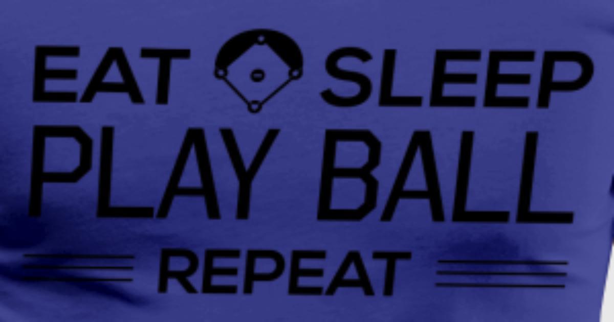 Eat Sleep Play Ball. Repeat T-Shirt | Spreadshirt