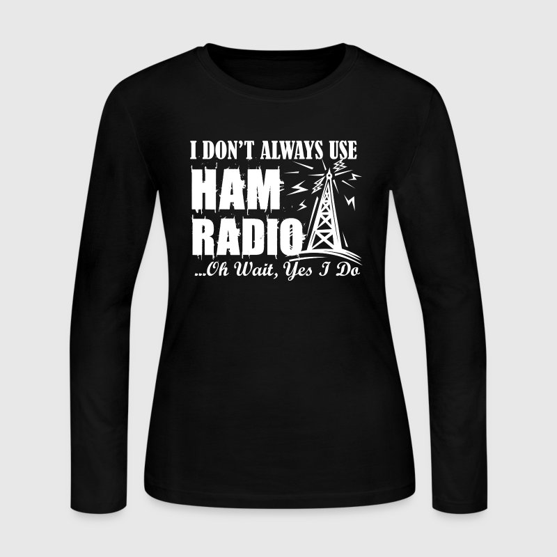Ham Radio Shirts - Women's Long Sleeve Jersey T-Shirt