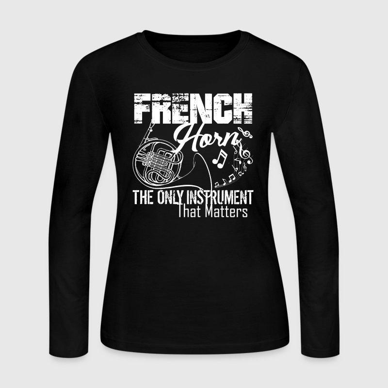 French Horn Shirt - Women's Long Sleeve Jersey T-Shirt