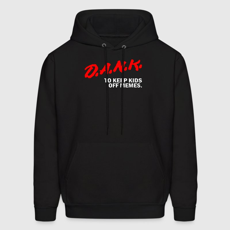 Dank Keep Kids off Drugs Memes - Men's Hoodie