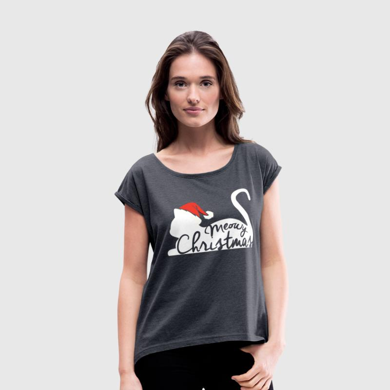 Meowy Christmas T-Shirts - Women's Roll Cuff T-Shirt