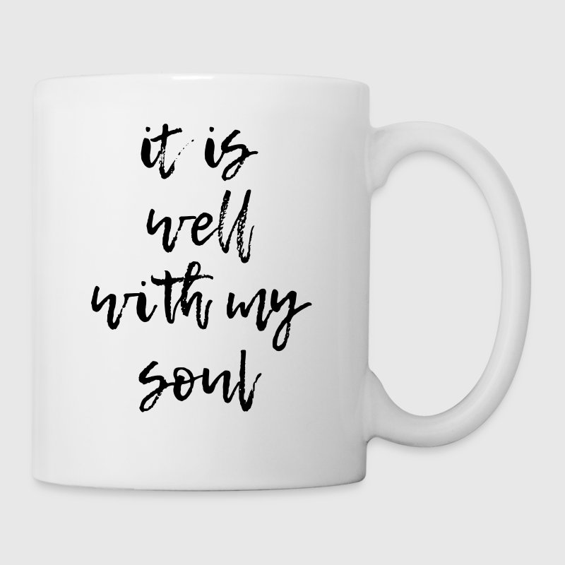 It Is Well With My Soul Mugs & Drinkware - Coffee/Tea Mug