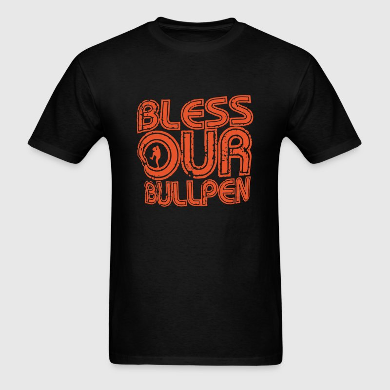 BLESS OUR BULLPEN - Men's T-Shirt