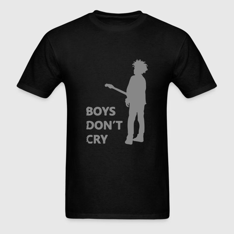Boys Don't Cry - Men's T-Shirt
