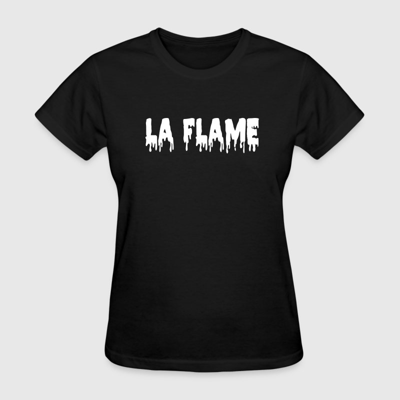 La Flame - Women's T-Shirt
