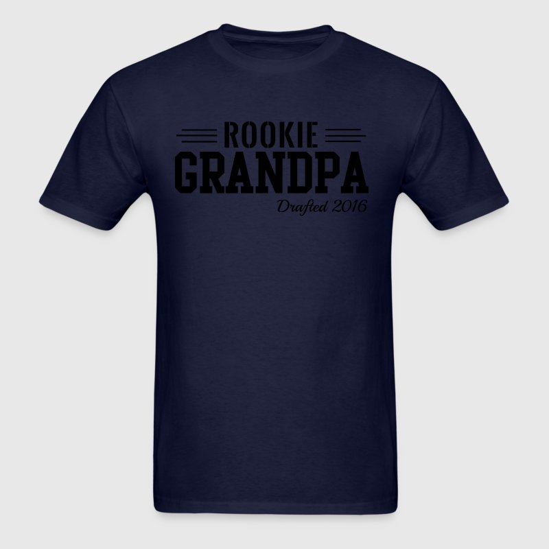 Rookie Grandpa. Drafted 2016 T-Shirts - Men's T-Shirt