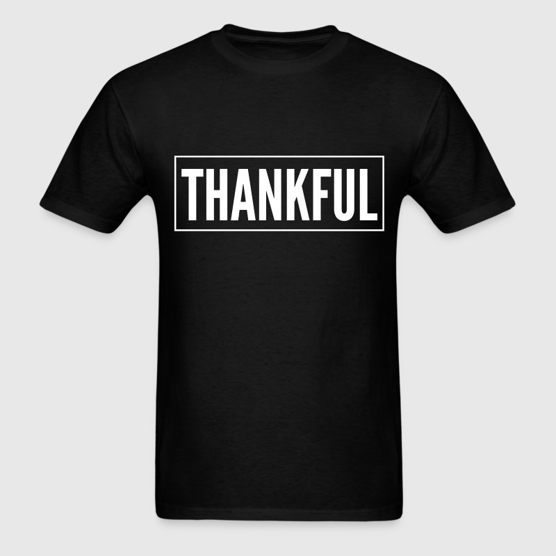 Thankful Give Thanks Thank You Thanksgiving  T-Shirts - Men's T-Shirt
