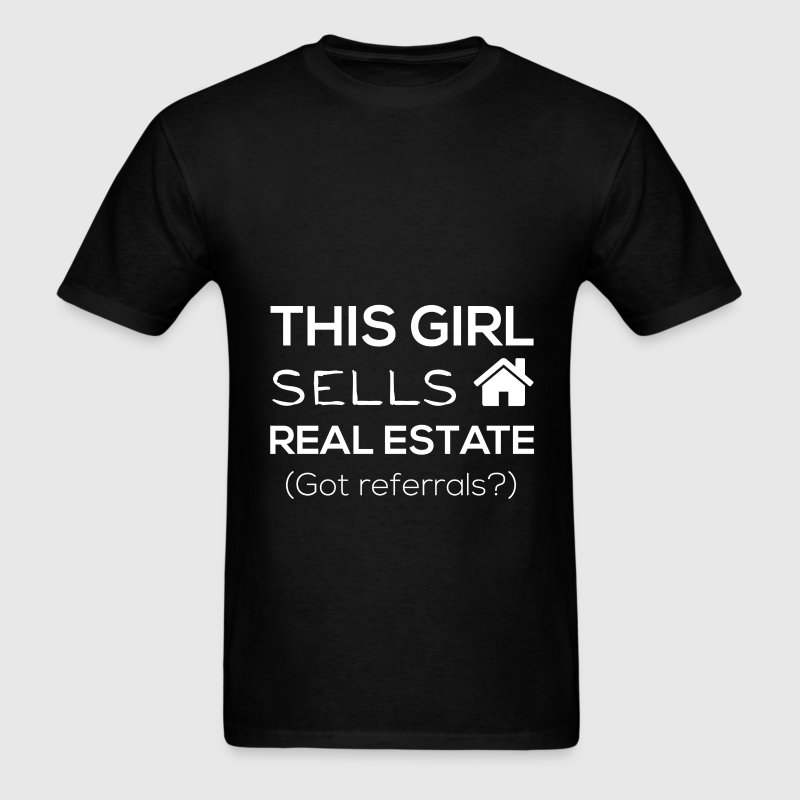 This girl sells real estate (Got referrals?) - Men's T-Shirt