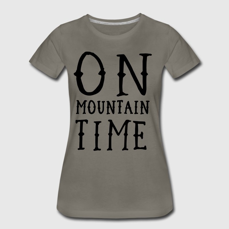 On Mountain Time T-Shirts - Women's Premium T-Shirt