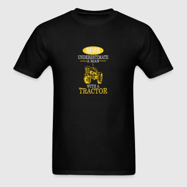 NEVER UNDERESTIMATE A MAN WITH A TRACTOR! Sportswear - Men's T-Shirt