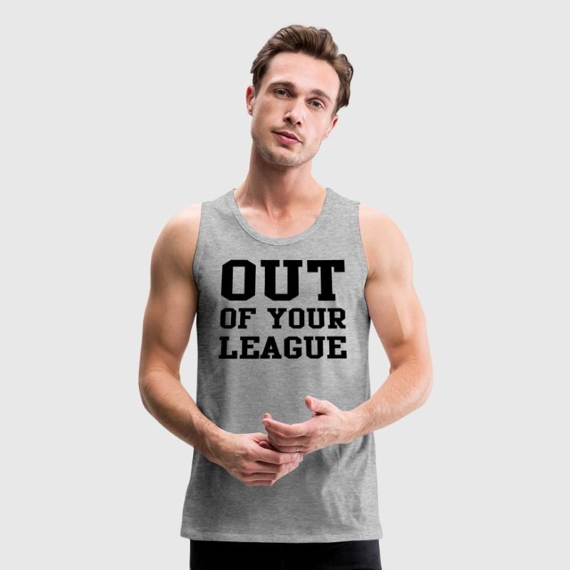 Out of your league Sportswear - Men's Premium Tank