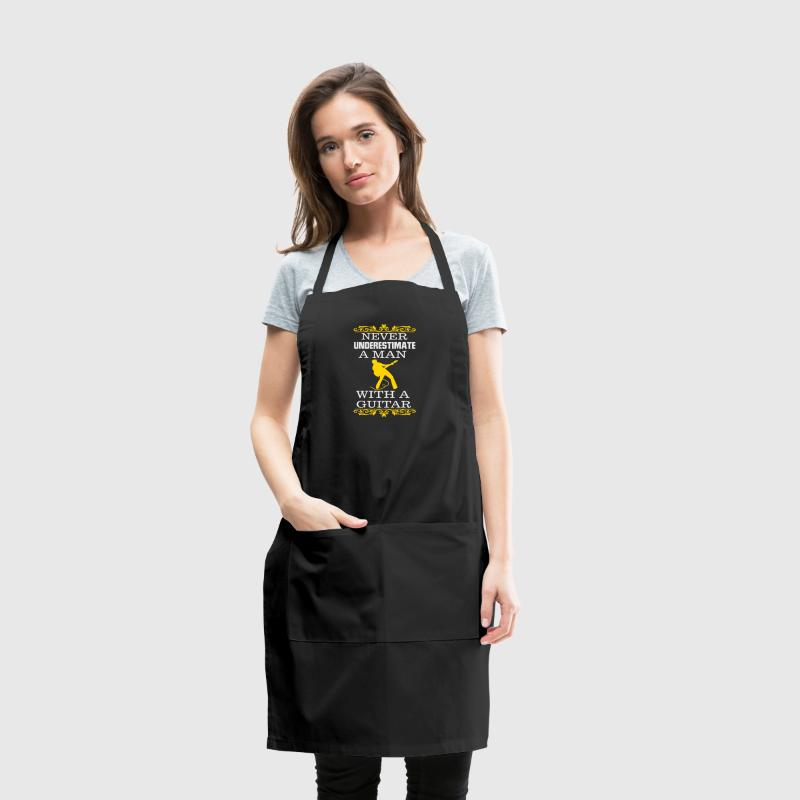 NEVER UNDERESTIMATE A MAN WITH A GUITAR Aprons - Adjustable Apron