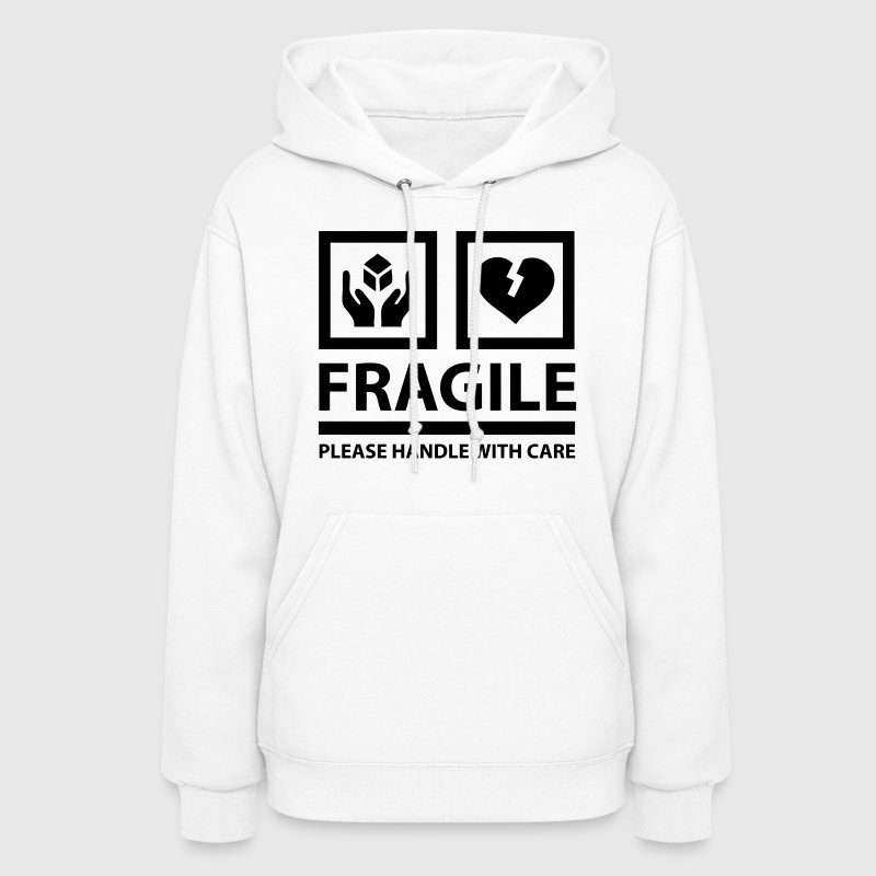 FRAGILE - Please Handle With Care (Sign) Hoodies - Women's Hoodie