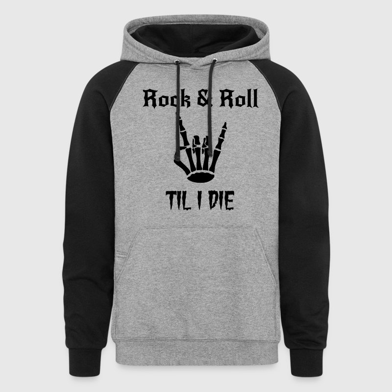 Rock and Roll Til I Die Skeleton Hand Sign  - Colorblock Hoodie