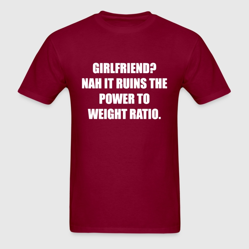 Girlfriend Funny Slogan - Men's T-Shirt