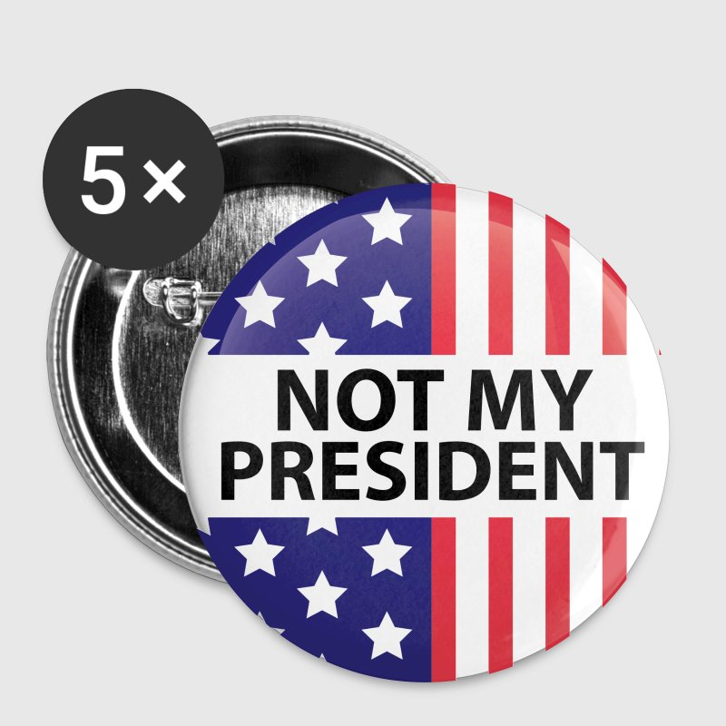 Not My President - Large Buttons