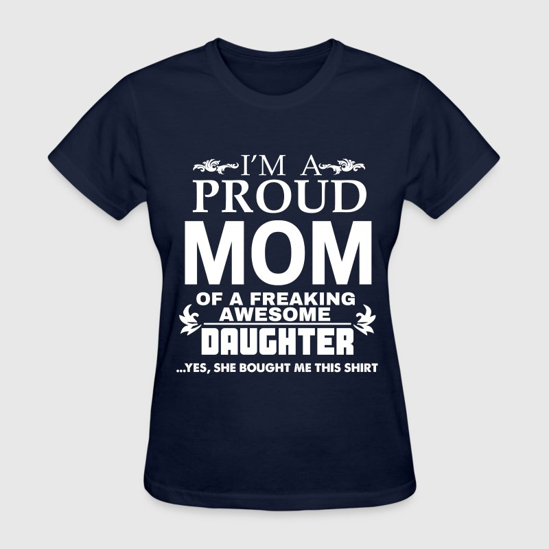 I AM PROUD MOM T-Shirts - Women's T-Shirt