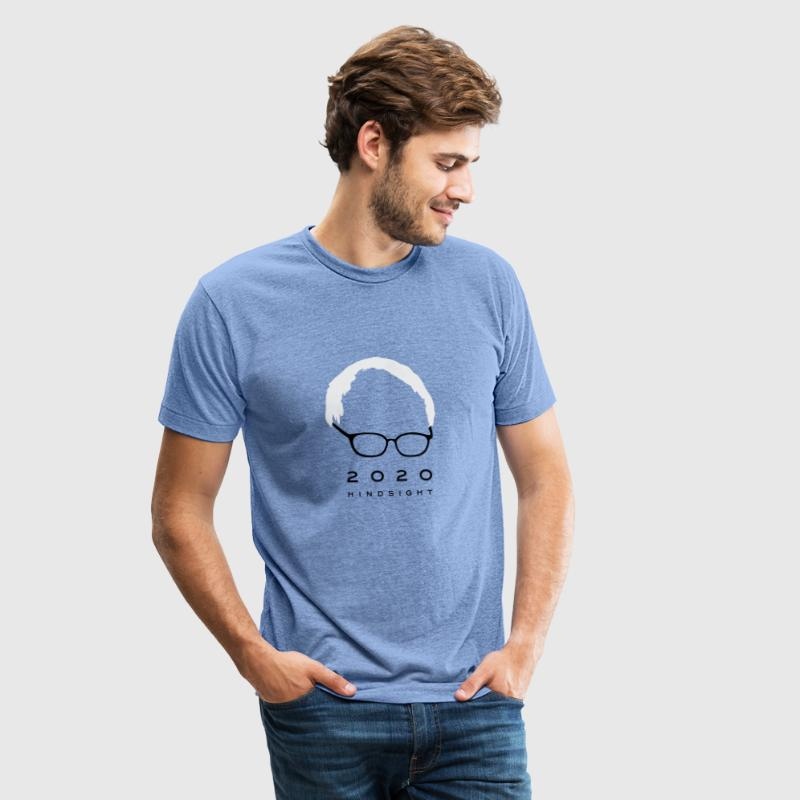 Bernie Sanders 2020 Hindsight - Unisex Tri-Blend T-Shirt by American Apparel