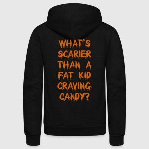 What's Scarier Than a Fat Kid Craving Candy Shirt T-Shirts - Unisex Fleece Zip Hoodie by American Apparel