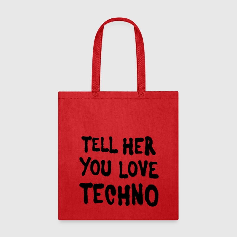 Tell her you love techno II - Tote Bag
